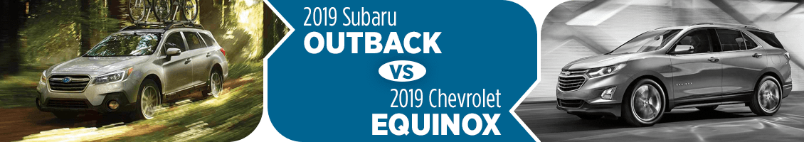 2019 Subaru Outback vs Chevy Equinox Comparison Information in Shingle Springs, CA