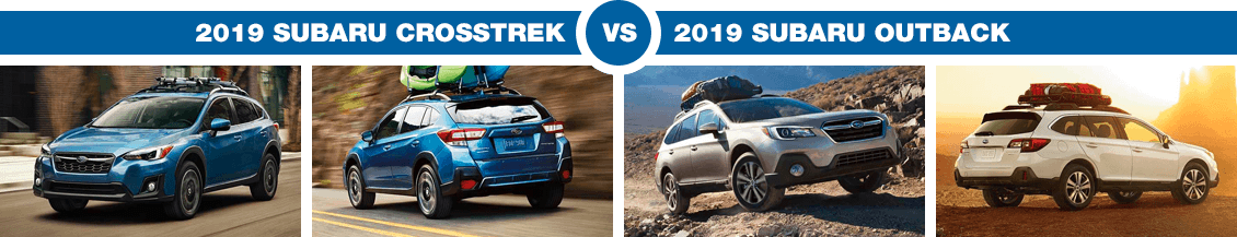 Compare Subaru Models >> 2019 Subaru Crosstrek Vs Outback Compare Subaru Models In