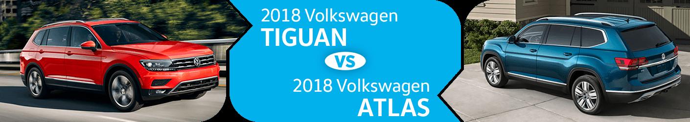 Compare 2018 Volkswagen Tiguan vs 2018 Volkswagen Atlas Models in Seattle, WA