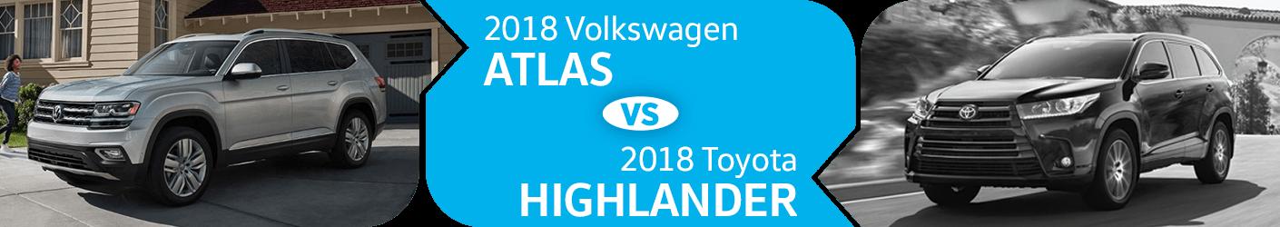 Compare 2018 Volkswagen Atlas vs Toyota Highlander Models in Seattle, WA