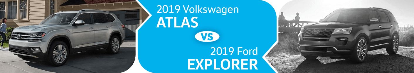 2019 Volkswagen Atlas vs 2019 Ford Explorer Comparison in Seattle, WA