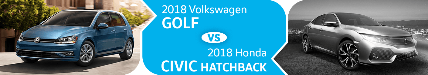 2018 VW Golf VS Honda Civic Hatchback Comparison in Seattle, WA