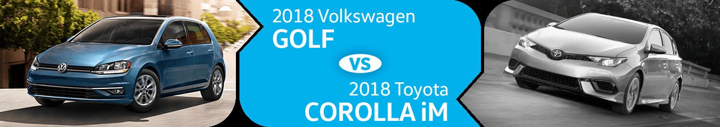 Compare 2018 Volkswagen Golf vs Toyota Corolla iM Models in Seattle, WA