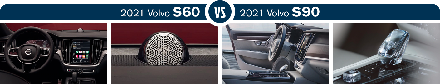 2021 Volvo S60 vs 2021 Volvo S90 Interior