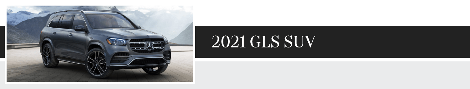 Review New 2021 Mercedes-Benz GLS SUV Model Information and Trim Options at Mercedes-Benz of Temecula in Temecula, CA