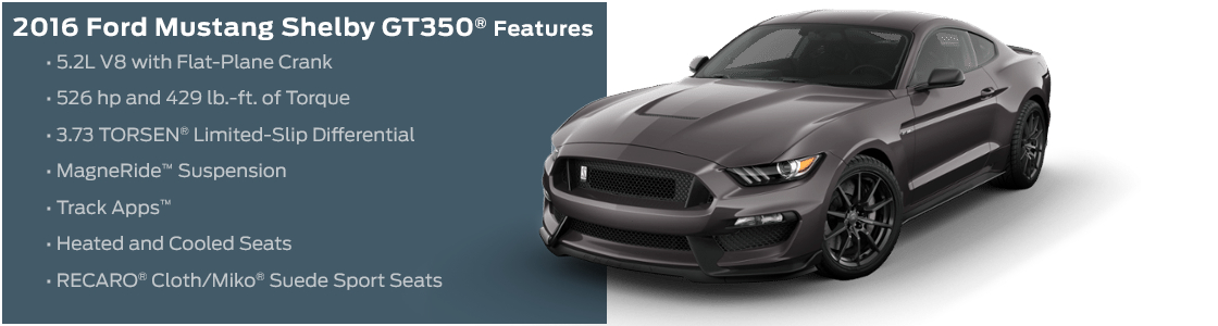 2016 Ford Mustang Shelby GT350 Trim Model Features