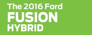 2016 Ford Fusion Hybrid Model