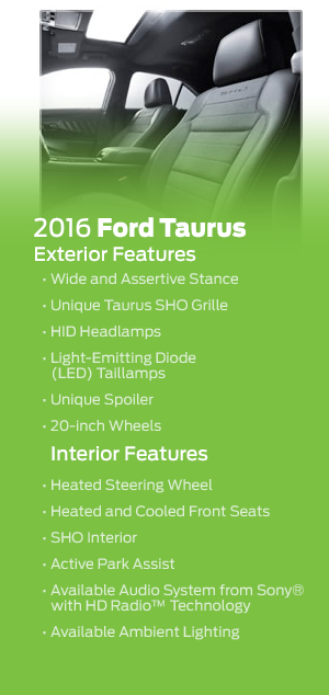 Standard features included on the 2016 Ford Taurus