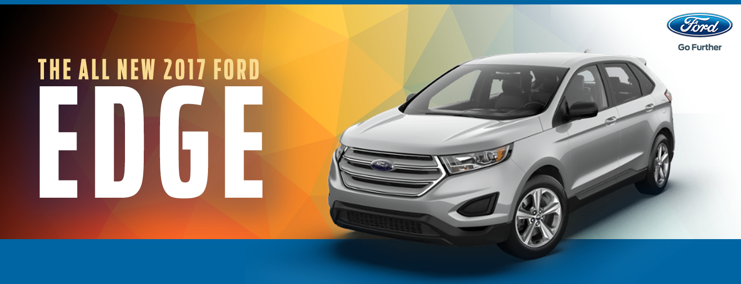 2017 Ford Edge Model Information