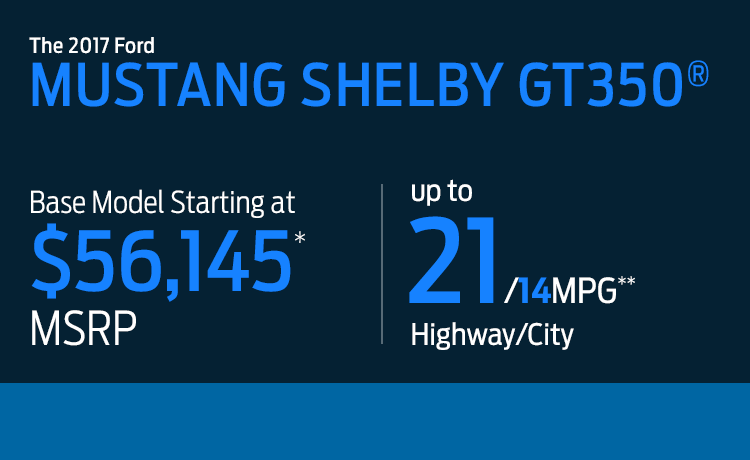 2017 Ford Shelby GT350 MSRP & MPG