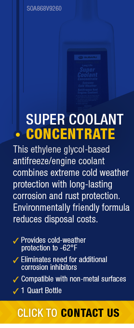 Learn About Genuine Subaru Super Coolant Concentrate available near Olympia, WA