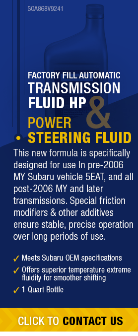 Learn About Genuine Subaru Power Steering Fluid available near Olympia, WA