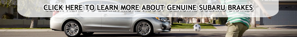 Subaru Brake Pads & Rotors at Bob Baker Subaru serving Carlsbad, California