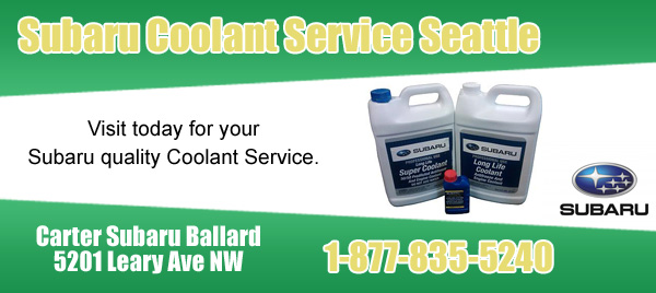 Carter Subaru Ballard Coolant Service Seattle, Washington