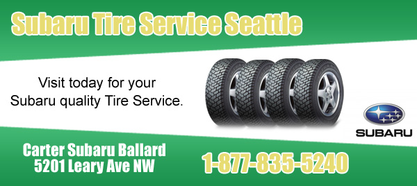 Carter Subaru Ballard Tire Service Seattle, Washington