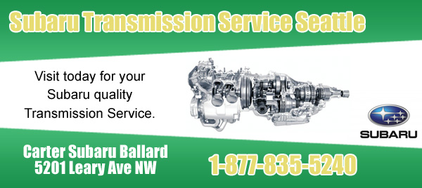 Carter Subaru Ballard Transmission Service Seattle, Washington
