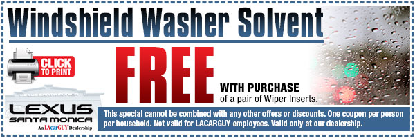 Free Window Washer Solvent with Wiper Insert Purchase at Lexus Santa Monica serving Los Angeles, California