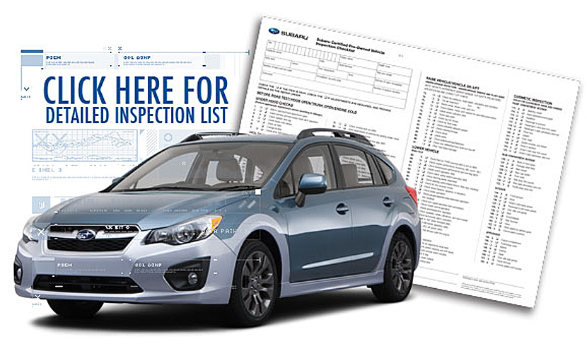 Certified Pre-Owned Subaru Vehicle Inspection Check List provided by Subaru