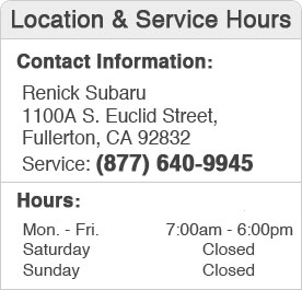 Renick Subaru Service Hours and Location Fullerton, CA