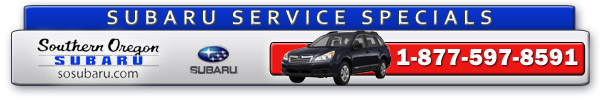 Welcome to Southern Oregon Subaru Service Specials