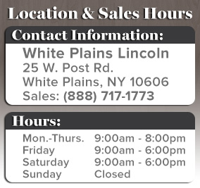White Plains Lincoln Hours and Location