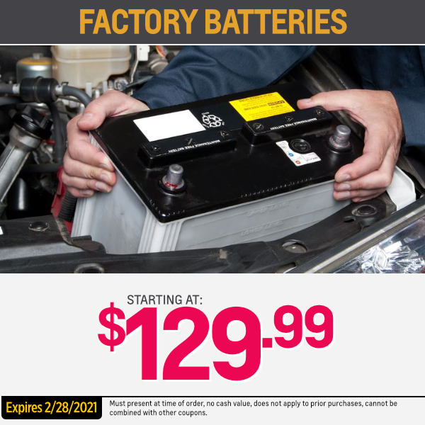 Battery special factory batteries Starting at $129.99 Parts Special