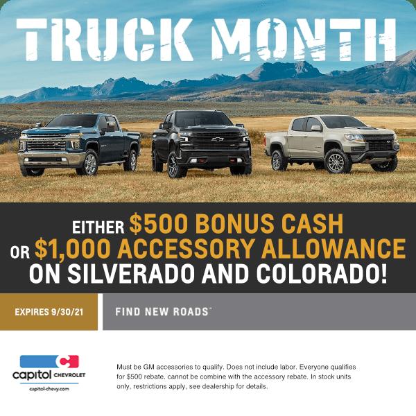 Either $500 Bonus Cash or $1,000 Accessory allowance on Silverado and Colorado!