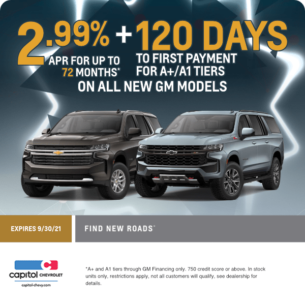 All new GM models 2.99% APR for up to 72 mos and 120 days to first payment Finance Special in Salem, OR