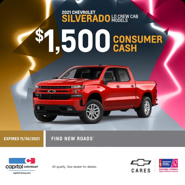 $1,500 Consumer Cash on 2021 Silverado LD Crew Cab models