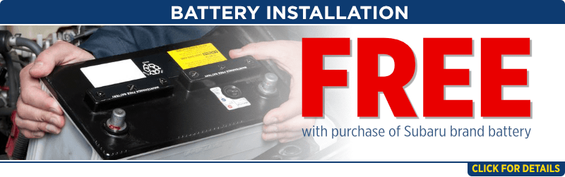 Click For Free installation with purchase of Subaru brand battery Service Special at Capitol Subaru of Salem
