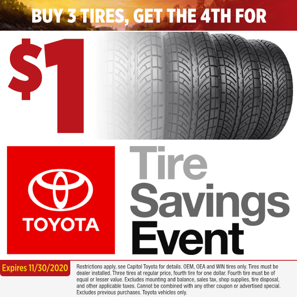 Buy 3 Tires Get the 4th for $1.00 at Capitol Toyota