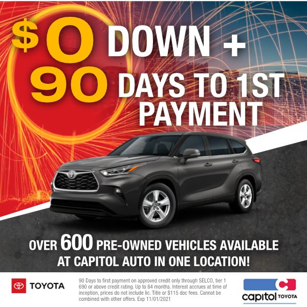 $0 down and 90 days to first payment at Capitol Toyota in Salem, OR