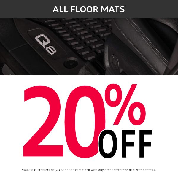 20% offall floor matsat Mckeena Audi in Norwalk, CA