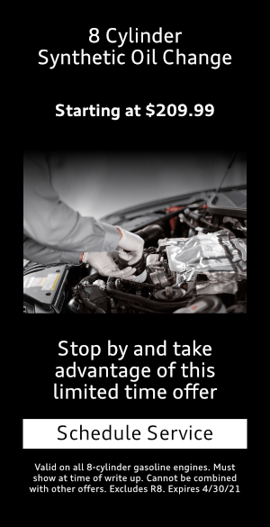 8 Cylinder $209.99 Synthetic Oil Change at Mckenna Audi