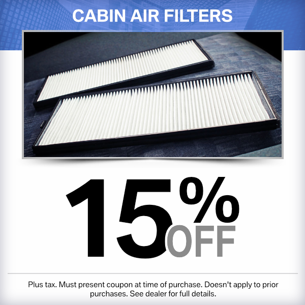 15% Off Cabin Air Filters Parts Special in Norwalk, CA