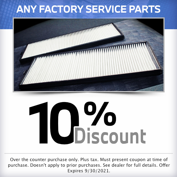 10% discount on any factory service partsParts Special in Norwalk, CA