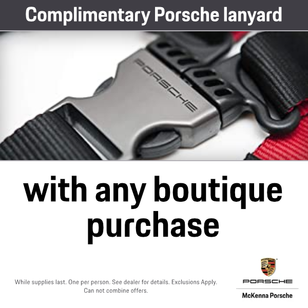 Complimentary Porsche lanyard with any boutique purchase