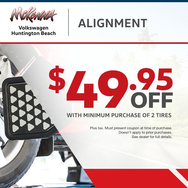 Save $49.95 off alignment with minimum purchase of 2 tires!