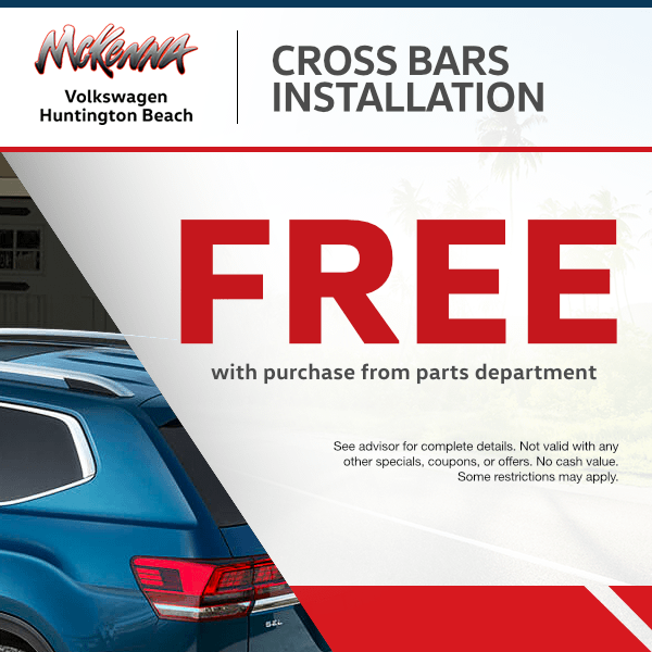 Free installation on cross bars with purchase from parts departmentat Mckenna Volkswagen Huntington Beach