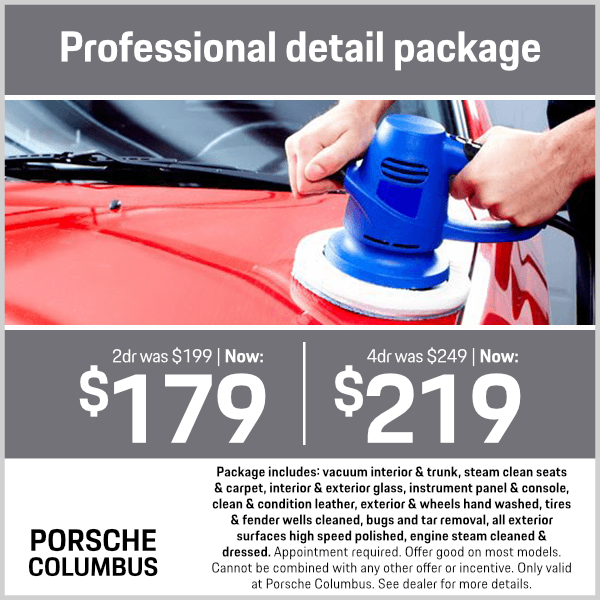 Professional Detail Package Service Special at Porsche Columbus in Columbus, OH