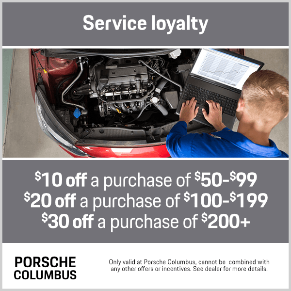 Porsche Service Loyalty Special in Columbus, OH