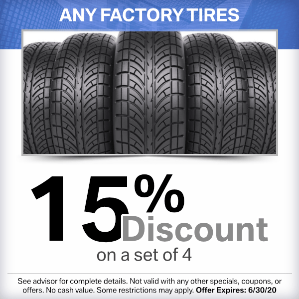 Factory Tires 15% discount on a set of 4 from our parts department at our Torrance, CA location.
