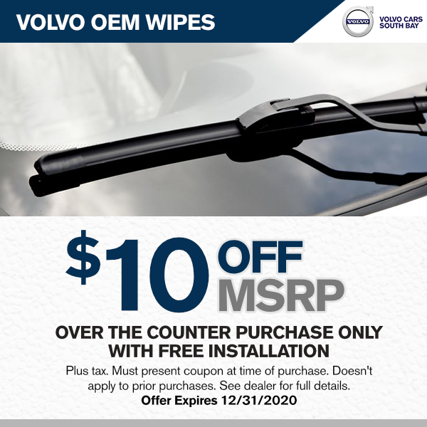 Volvo OEM wipes $10.00 Off M.S.R.P. over the counter purchase with free installationat Volvo Cars South Bay