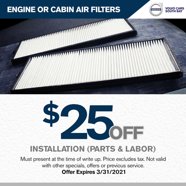 engine or cabin air filters $25.00 off parts labor