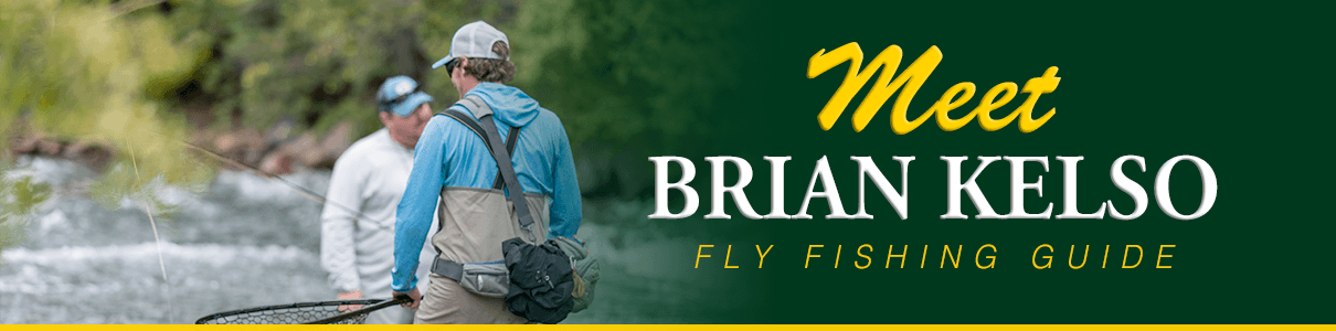 Meet Brian Kelso - Fly Fishing Guide at The Blue Quill Angler
