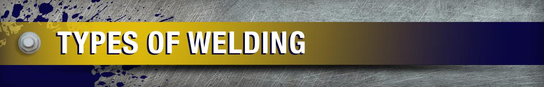 Basic Types of Welding - Eagle National Steel