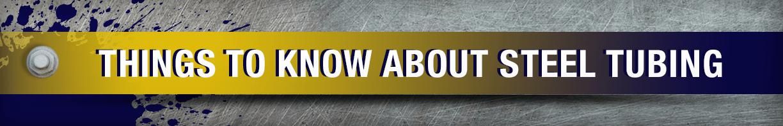 Things When Choosing Steel Tubing - Eagle National Steel