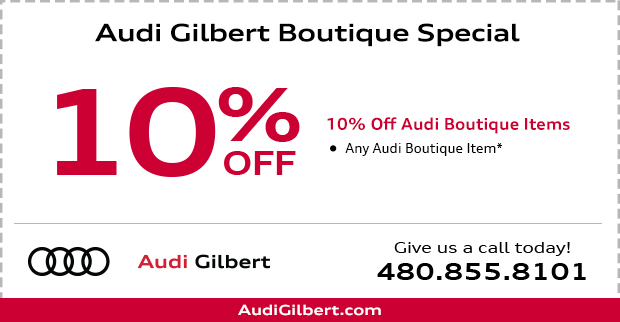 10% Off Audi Boutique Items in Gilbert, AZ