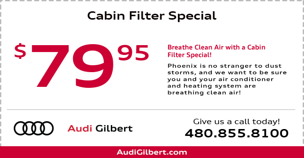 Save on our Audi Cabin Air Filter Replacement service this month at Audi Gilbert