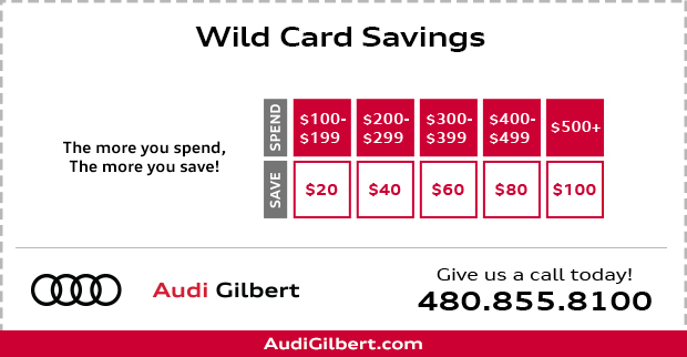 Wild Card Service Savings at Audi Gilbert
